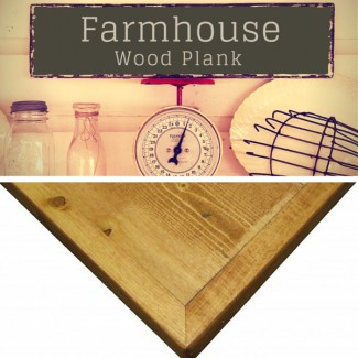 Farmhouse Wood Plank